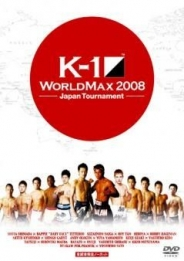K-1 WORLD MAX 2008Japan Tournament&World Championship Tournament -FINAL16-